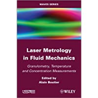 Laser Metrology in Fluid Mechanics: Granulometry, Temperature and Concentration Measurements (Waves)
