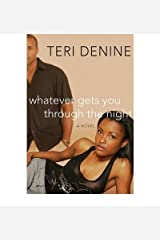 whatever gets you through the night denine teri