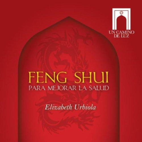 Feng shui para mejorar la salud by elizabeth urbiola on - Feng shui para la salud ...