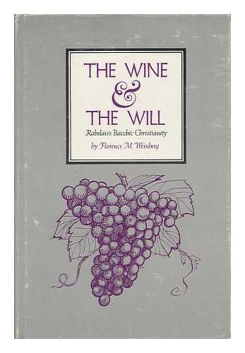 Wine and the Will: Rabelai's Bacchic Christianity (Greek Wine Cellars)
