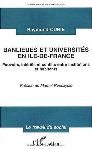 Livres Banlieues et universites en ile-de-France. pouvoirs, interets et conflits e pdf, epub ebook