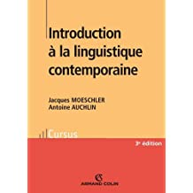 Introduction à la linguistique contemporaine (French Edition)