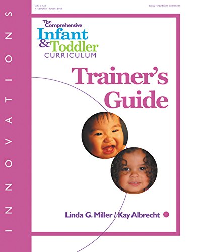 Innovations: The Comprehensive Infant & Toddler Curriculum, Trainer's Guide