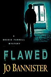 Flawed (Brodie Farrell Mysteries)