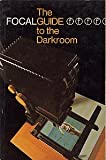 The Focalguide to the Darkroom, Leonard Gaunt, 0240510054