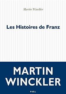 Les histoires de Franz, Winckler, Martin