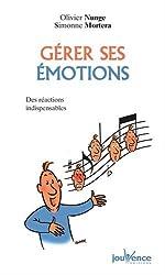 Gérer ses émotions : Des réactions indispensables