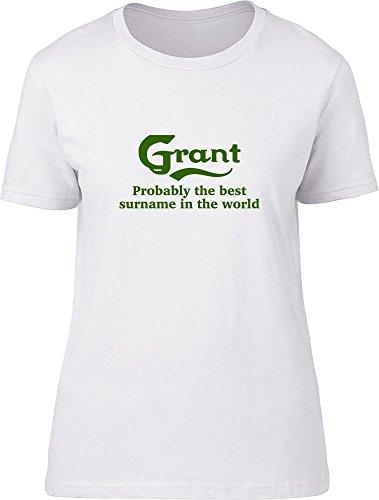 Grant probablemente la mejor apellido en el mundo Ladies T Shirt blanco