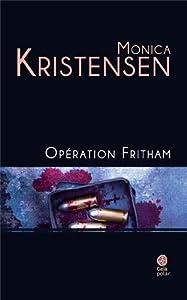"""Afficher """"Les enquêtes du policier Knut Fjeld<br /> Opération Fritham"""""""