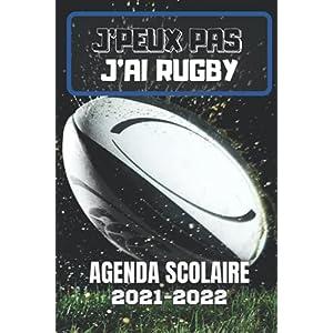 AGENDA SCOLAIRE 2021-2022 J'peux pas j'ai Rugby: Sport équipe ballon ovale pour école primaire collège lycée étudiant… 7