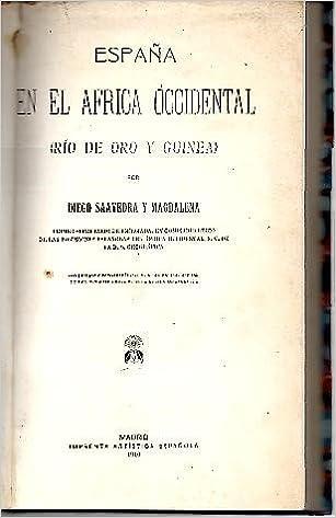 ESPAÑA EN EL AFRICA OCCIDENTAL (RIO DE ORO Y GUINEA).: Amazon.es ...