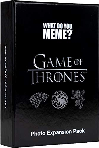 (WHAT DO YOU MEME? Game of Thrones Expansion)
