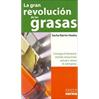La Gran Revolucion De Las Grasas / The Great Revolution...