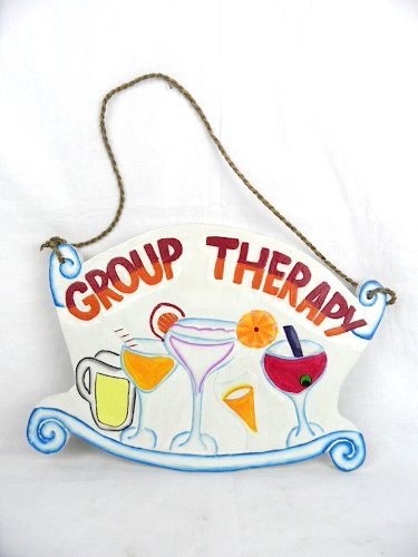 Hand Carved Wooden Group Therapy Cocktails Drinking Sign