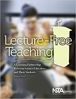 Lecture-Free Teaching: A Learning Partnership Between Science Educators and Their Students