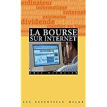 BOURSE SUR INTERNET (LA)