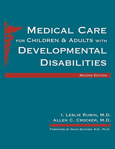 Medical Care for Children & Adults With Developmental Disabilities