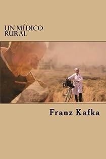 Un Médico Rural par Franz Kafka