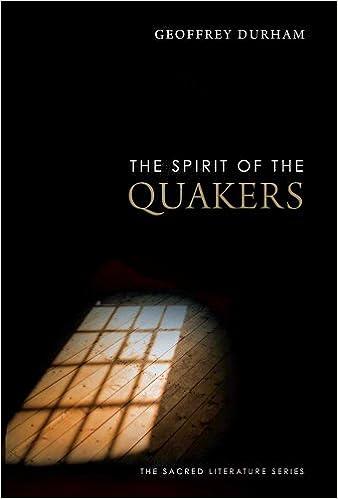 Book The Spirit of the Quakers (Spirit of X)
