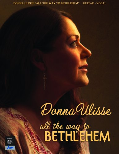 Donna Ulisse-All The Way To Bethlehem-Vocal/Guitar Artist Songbook