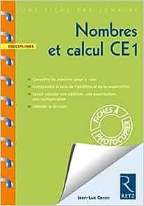 """nombres et calcul ; CE1 ; fiches à photocopier"""": 9782725627724"""
