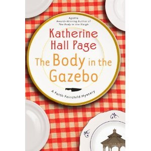 Katherine Hall Page'sThe Body in the Gazebo: A Faith Fairchild Mystery (Faith Fairchild Mysteries) [Hardcover](2010) PDF