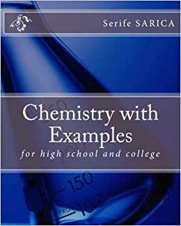 Book Chemistry with Examples: for high school and college