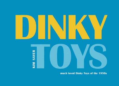 Dinky Toys: much loved Dinky Toys of the 1950s