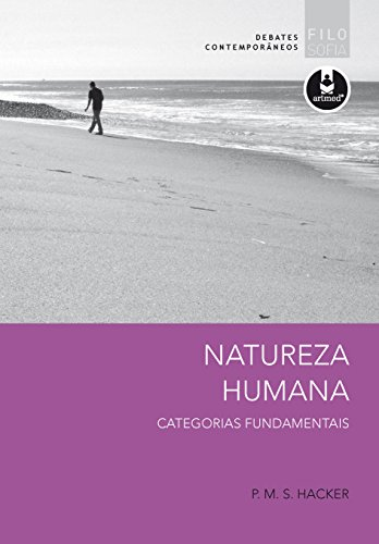 Natureza Humana: Categorias Fundamentais (Debates Contemporâneos)