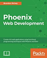 Phoenix Web Development Front Cover