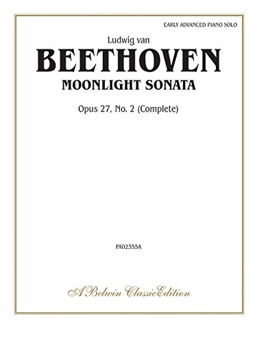 Moonlight Sonata, Op. 27, No. 2 (Complete) (Belwin Classic - Sonata Moonlight Sheet Beethoven Music