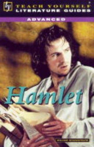 """Advanced Guide to """"Hamlet"""" (Teach Yourself Literature Guides)"""