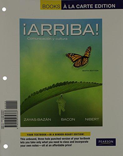 ¡Arriba!: Comunicación y cultura, Books a la Carte Edition (6th Edition)