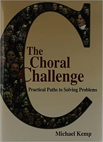 Choral Challenge: Practical Paths to Solving Problems (G-6776)