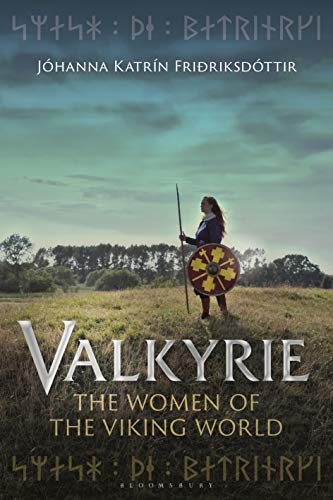 Book Cover: Valkyrie: The Women of the Viking World