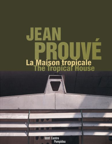Jean Prouv: The Tropical House (Paperback)-cover