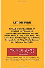 Lit on Fire: Twelve Short Parodies of Reading List Classics Paperback