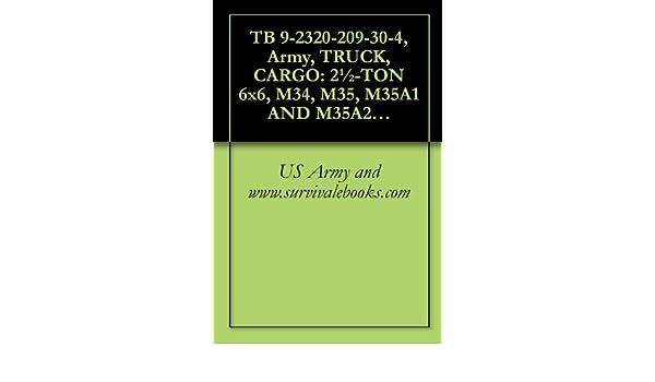 TB 9-2320-209-30-4, Army, TRUCK, CARGO: 2½-TON 6x6, M34, M35