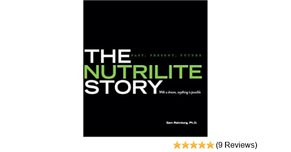 The nutrilite story past present future phd sam rehnborg the nutrilite story past present future phd sam rehnborg 9780615333618 amazon books fandeluxe Choice Image