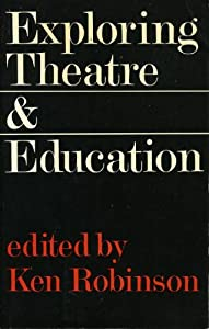 Exploring Theatre and Education