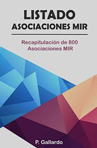 Listado: Asociaciones MIR.: Recapitulación de 800 Asociaciones MIR. por P. Gallardo.