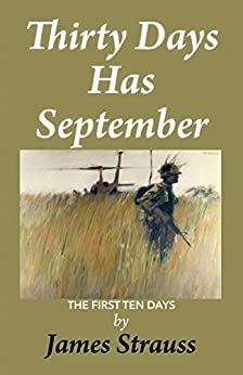Thirty Days Has September: First Ten Days by [Strauss, James]