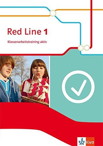 Red Line 1. Klassenarbeitstraining aktiv mit Multimedia-CD. Ausgabe 2014