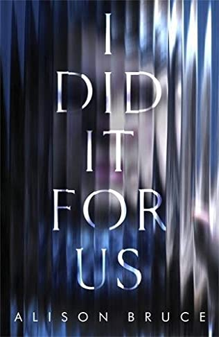 book cover of I Did It for Us