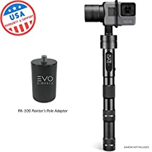 EVO GP-PRO 3 Axis Gimbal GoPro Stabilizer for Hero4, Hero5 or Hero6 Black & Virb Ultra 30 Action Cameras - 1 Year US Warranty | Includes: EVO GP-PRO + EVO PA-100 Painter's Pole Adapter