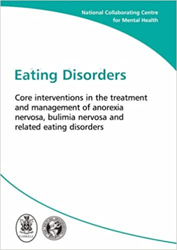 Eating Disorders: Core Interventions in the Treatment and ...
