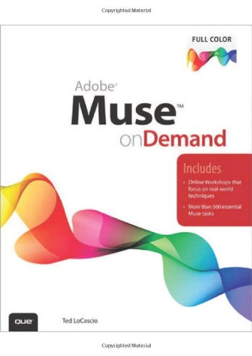 [PDF] Adobe Muse on Demand Free Download | Publisher : Que | Category : Computers & Internet | ISBN 10 : 0789748428 | ISBN 13 : 9780789748423