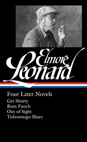 Rum Punch - Elmore Leonard: Four Later Novels (LOA #280): Get Shorty / Rum Punch / Out of Sight / Tishomingo Blues (Library of America Elmore Leonard Edition)