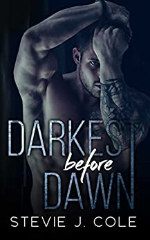 Darkest Before Dawn by [Cole, Stevie J.]