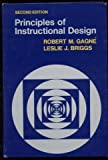 Principles of Instructional Design, Robert M. Gayné and Leslie J. Briggs, 0030408067